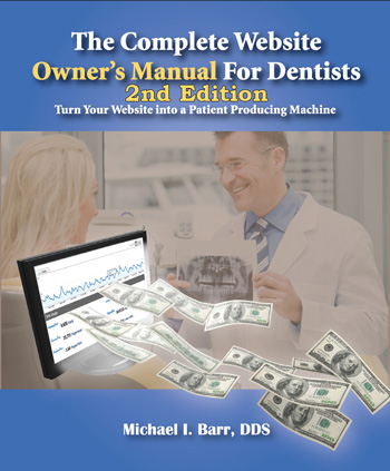 Website Owner's Manual for Dentists 2nd Edition